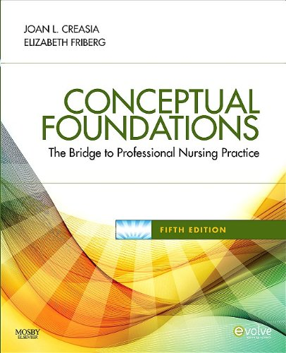 Conceptual Foundations: The Bridge to Professional Nursing Practice 9780323068697