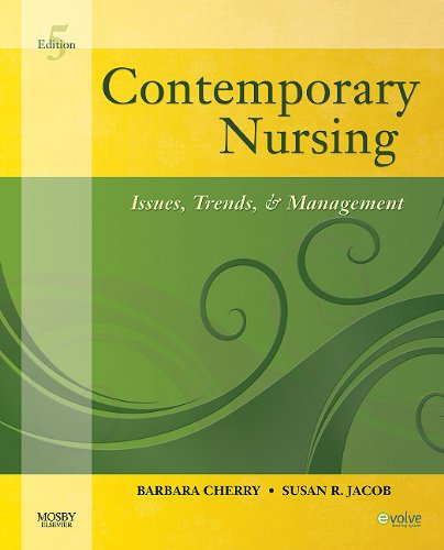 Contemporary Nursing: Issues, Trends, & Management 9780323069533