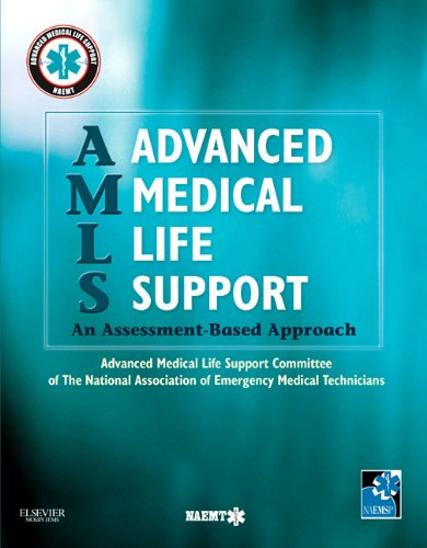 Advanced Medical Life Support: An Assessment-Based Approach 9780323071604