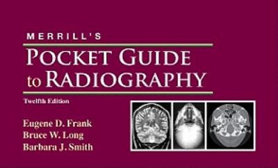 Merrill's Pocket Guide to Radiography 9780323073325