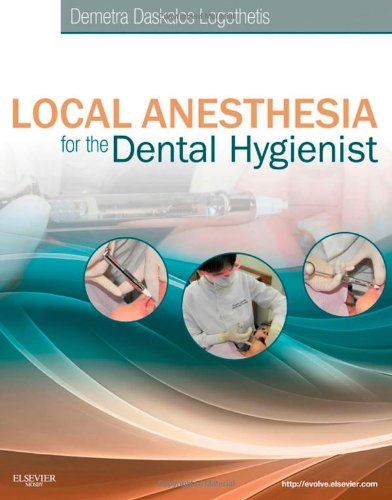 Local Anesthesia for the Dental Hygienist 9780323073714