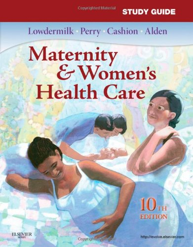 Study Guide for Maternity & Women's Health Care 9780323074308