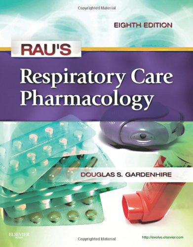 Rau's Respiratory Care Pharmacology 9780323075282