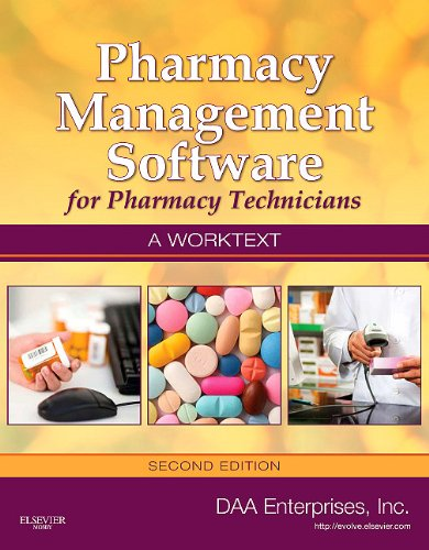 Pharmacy Management Software for Pharmacy Technicians: A Worktext [With CDROM] 9780323075541