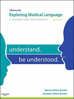 iTerms for Exploring Medical Language: A Student-Directed Approach 9780323077071
