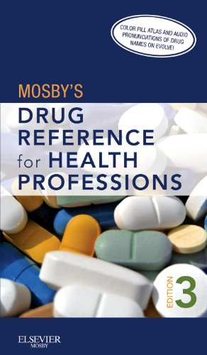 Mosby's Drug Reference for Health Professions [With Access Code] 9780323077361