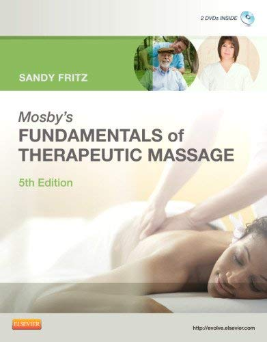 Mosby's Fundamentals of Therapeutic Massage [With 2 DVDs] 9780323077408