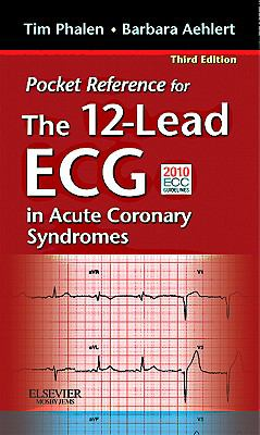 Pocket Reference for the 12-Lead ECG in Acute Coronary Syndromes 9780323077842