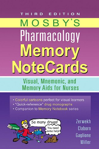 Mosby's Pharmacology Memory Notecards: Visual, Mnemonic, and Memory AIDS for Nurses 9780323078009