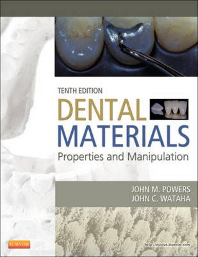 Dental Materials: Properties and Manipulation 9780323078368