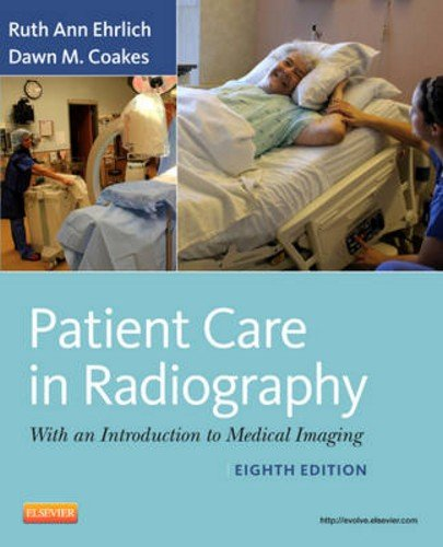 Patient Care in Radiography: With an Introduction to Medical Imaging 9780323080651