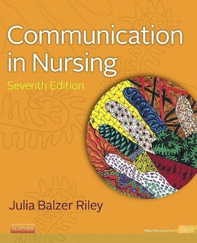 Communication in Nursing - 7th Edition