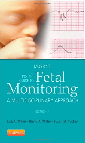 Mosby's Pocket Guide to Fetal Monitoring: A Multidisciplinary Approach - 7th Edition
