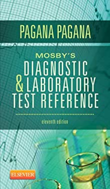 Mosby's Diagnostic and Laboratory Test Reference, 11e 9780323084680