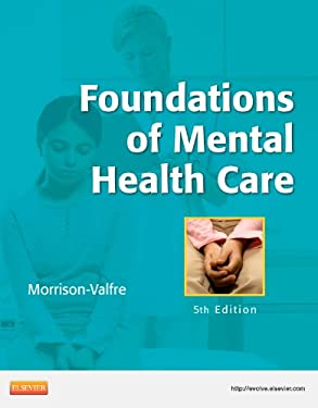 Foundations of Mental Health Care 9780323086202