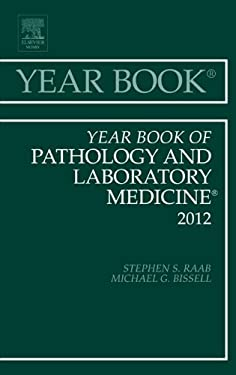 Year Book of Pathology and Laboratory Medicine 2012 9780323088893