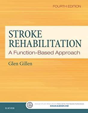 Stroke Rehabilitation: A Function-Based Approach, 4e