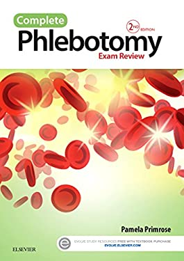 Complete Phlebotomy Exam Review, 2e