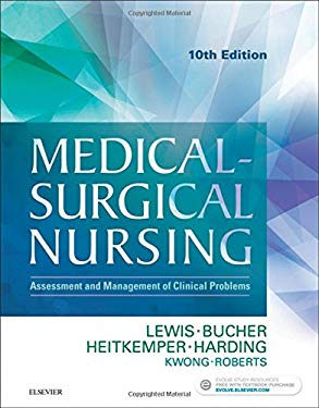 Medical-Surgical Nursing: Assessment and Management of Clinical Problems, Single Volume, 10e