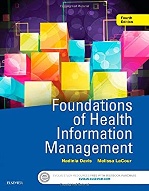 Foundations of Health Information Management, 4e - 4th Edition