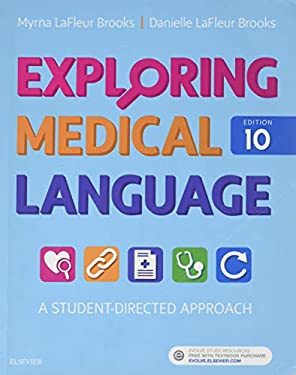 Exploring Medical Language: A Student-Directed Approach, 10e