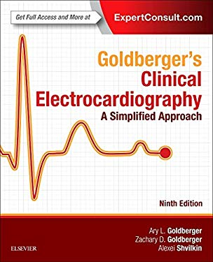 Goldberger's Clinical Electrocardiography: A Simplified Approach, 9e - 9th Edition