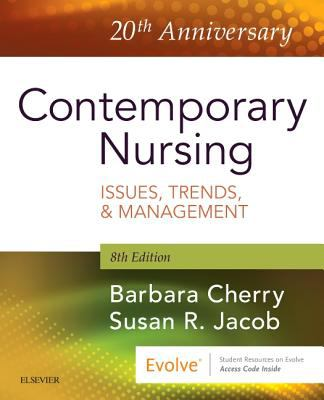 Contemporary Nursing: Issues, Trends, & Management - 8th Edition