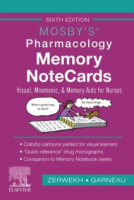 Mosby's Pharmacology Memory NoteCards: Visual, Mnemonic, and Memory Aids for Nurses, 6e