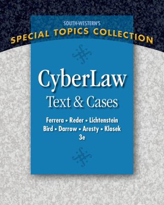 Cyberlaw: Text and Cases 9780324399721