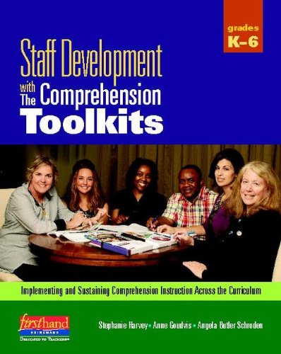 Staff Development with the Comprehension Toolkits: Implementing and Sustaining Comprehension Instruction Across the Curriculum [With CDROM] 9780325028842