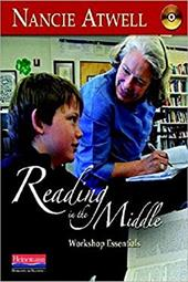 Reading in the Middle: Workshop Essentials [With CDROM] - Atwell, Nancie