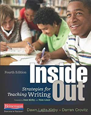 Inside Out, Fourth Edition: Strategies for Teaching Writing 9780325041957