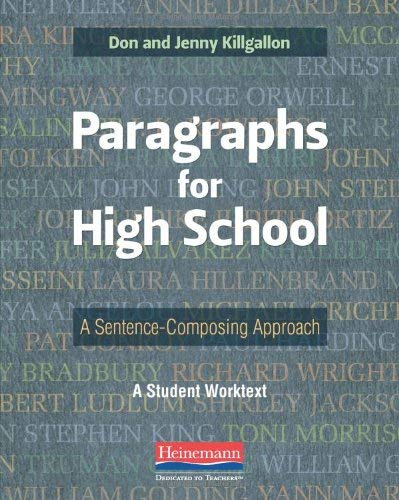 Paragraphs for High School: A Sentence-Composing Approach 9780325042534