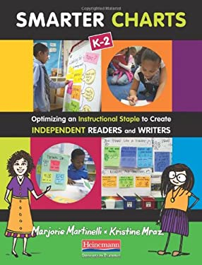 Smarter Charts K-2: Optimizing an Instructional Staple to Create Independent Readers and Writers 9780325043425