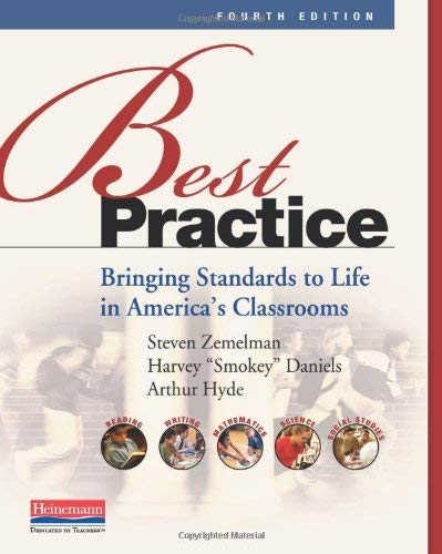 Best Practice: Bringing Standards to Life in America's Classrooms 9780325043548