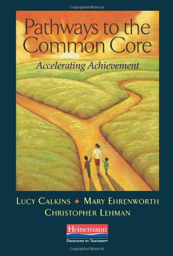 Pathways to the Common Core: Accelerating Achievement 9780325043555