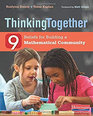 Thinking Together: 9 Beliefs for Building a Mathematical Community