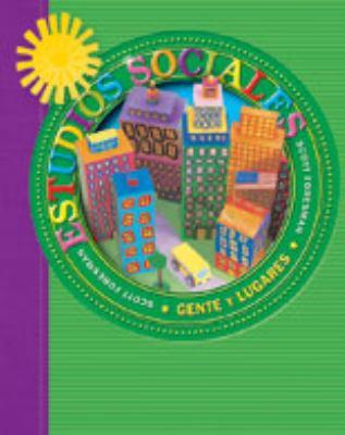 Social Studies 2003 Spanish Pupil Edition Grade 2 Gente y Lugares 9780328019212