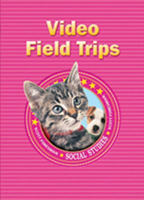 Social Studies 2008 Video Field Trips DVD Grade K 9780328432615