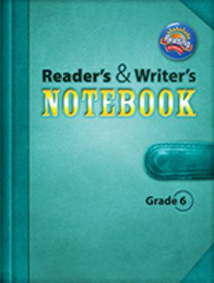 Reading 2011 Readers and Writers Notebook Grade 6 9780328476770