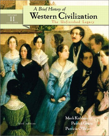A Brief History of Western Civilization: The Unfinished Legacy, Volume II (Chapters 14-30) 9780321097330