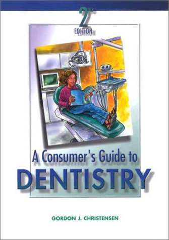 A Consumer's Guide to Dentistry 9780323014830