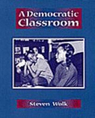 A Democratic Classroom 9780325000589