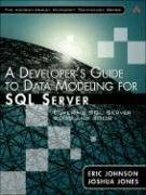 A Developer's Guide to Data Modeling for SQL Server: Covering SQL Server 2005 and 2008 9780321497642