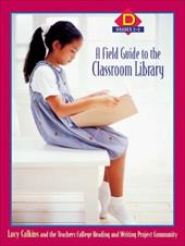A Field Guide to the Classroom Library D: Grades 2-3