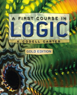 A First Course in Logic, Gold Edition 9780321277329