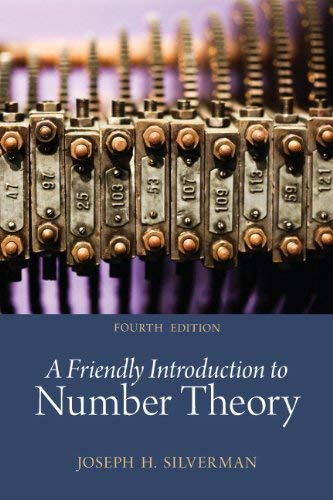 A Friendly Introduction to Number Theory 9780321816191