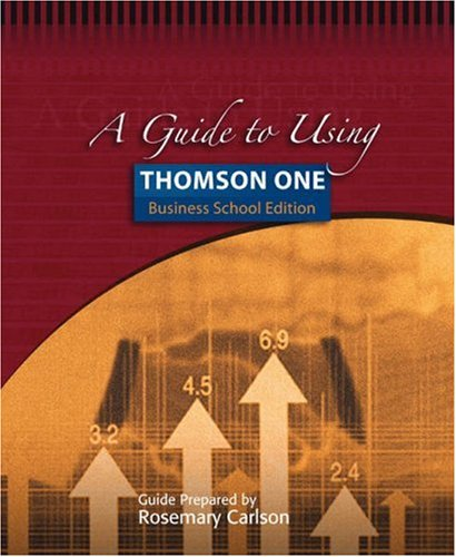 A Guide to Using Thomson One - Business School Edition 9780324319309