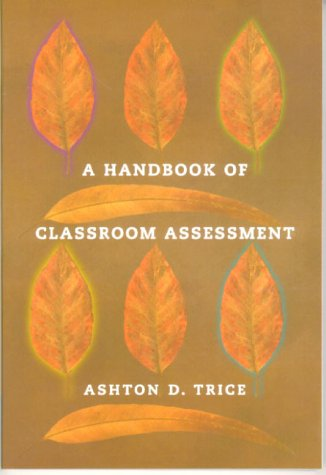 A Handbook of Classroom Assessment 9780321053978