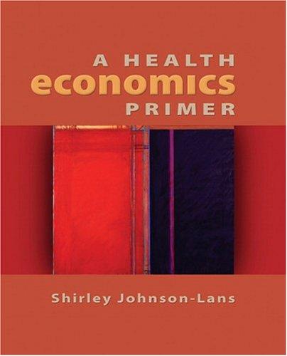 A Health Economics Primer 9780321136695